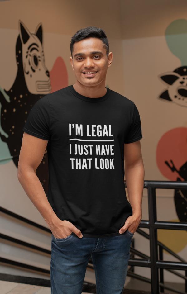 i'm legal t shirt