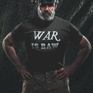 War is raw t shirt