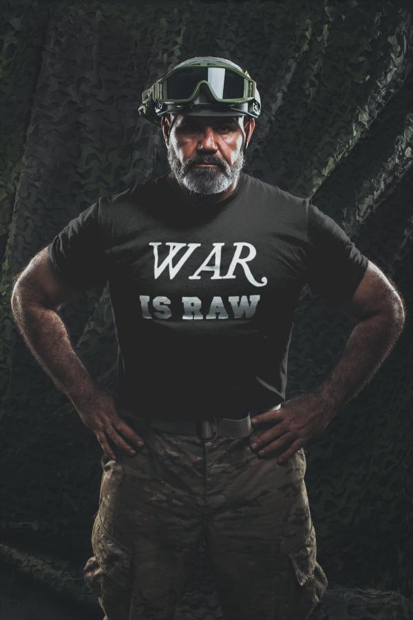 War is raw t shirt